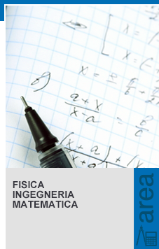 Fisica, Ingegneria, Matematica
