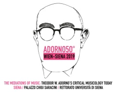 The mediation of music: Theodor W. Adorno's Critical Musicology Today