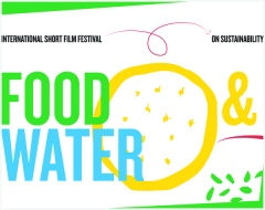 FOOD & WATER  International Short Film Festival on Sustainability