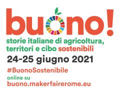 """""""Buono! Storie italiane di agricoltura, territori e cibo sostenibili"""""""