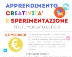"""""""Apprendimento, creatività e sperimentazione per il mercato dei kid"""""""