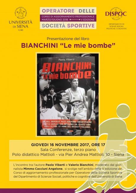 """Presentazione del libro Bianchini """"Le mie bombe"""""""