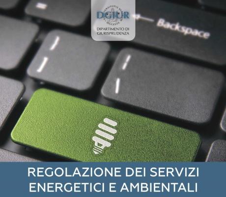 """Corso di alta formazione """"Regolazione dei servizi energetici e ambientali"""""""